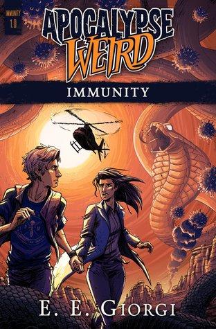 Apocalypse Weird: Immunity by E.E. Giorgi