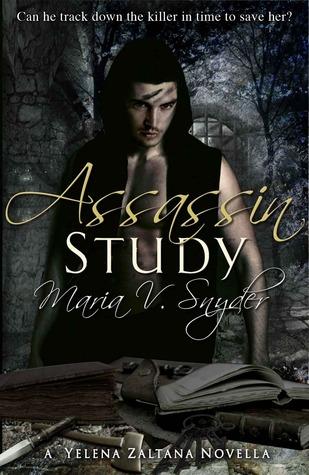Assassin Study by Gabra Zackman, Maria V. Snyder