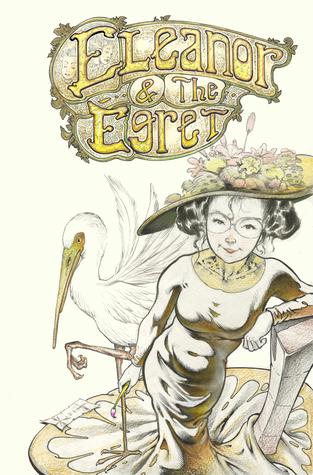 Eleanor & The Egret Volume 1: Taking Flight by John Layman, Sam Kieth