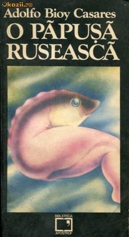 O păpuşă rusească by Adolfo Bioy Casares