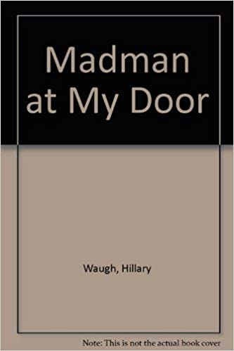 Madman at My Door by Hillary Waugh