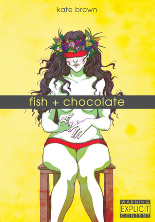 Fish & Chocolate by Kate Brown