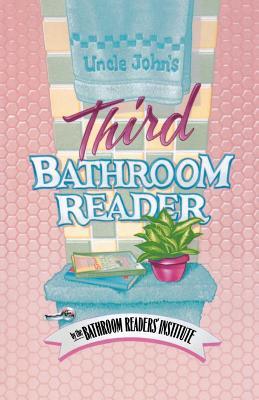Uncle John's Third Bathroom Reader by Joyce L. Vedral, Bathroom Reader's Hysterical Society, Bathroom Reader's Institute