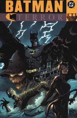 Batman: Terror by Jimmy Palmiotti, Doug Moench, Paul Gulacy