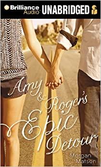 AmyRoger's Epic Detour by Morgan Matson, Suzy Jackson