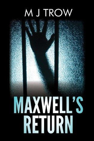 Maxwell's Return by M.J. Trow