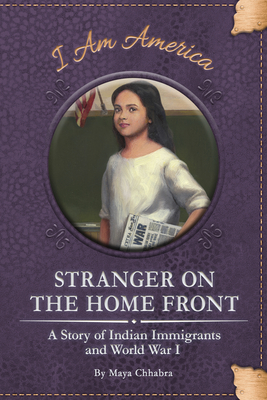 Stranger on the Home Front by Maya Chhabra