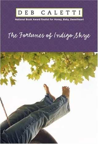 The Fortunes of Indigo Skye by Deb Caletti