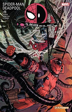 Spider-Man/Deadpool #16 by Reilly Brown, Joshua Corin, Scott Koblish