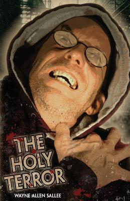 The Holy Terror by Wayne Allen Sallee