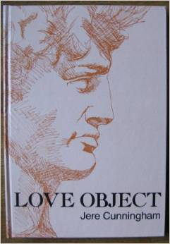 Love Object: A Gothic Fantasy by Jere Cunningham