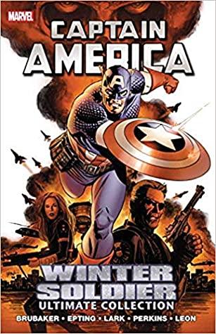 Captain America: Winter Soldier by Steve Epting, Mike Perkins, Ed Brubaker, John Paul Leon, Michael Lark, Frank D'Armata