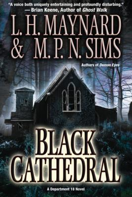 Black Cathedral by M. P. N. Sims, L. H. Maynard