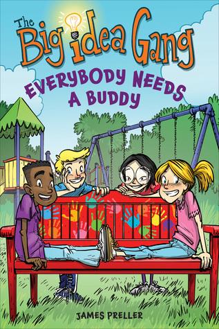 Everybody Needs a Buddy by James Preller