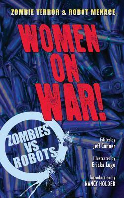 Zombies Vs Robots Women on War Prose SC by Amber Benson, Yvonne Navarro, Rain Graves