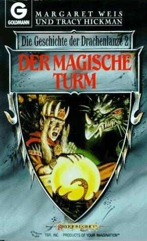 Der magische Turm by Margaret Weis, Tracy Hickman, Mary L. Kirchoff, Nancy Varian Berberick, Marita Böhm