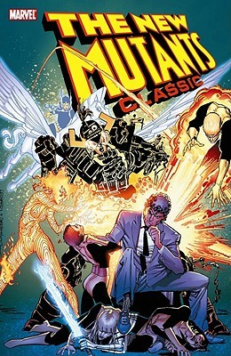 The New Mutants Classic, Vol. 5 by Jackson Butch Guice, Rick Leonardi, Bill Sienkiewicz, Mary Wilshire, Arthur Adams, Keith Pollard, Chris Claremont