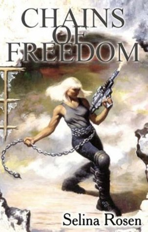 Chains of Freedom by Charles Keegan, Selina Rosen