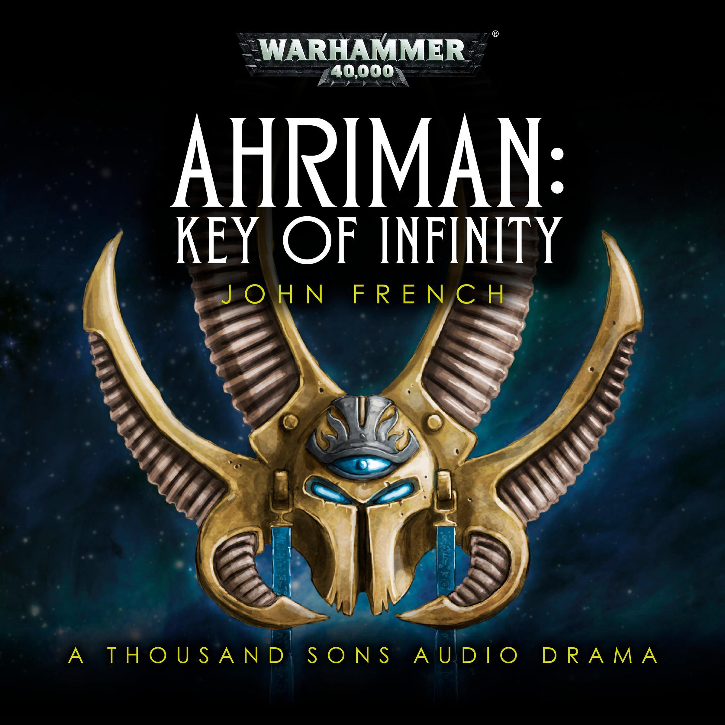 Ahriman: Key of Infinity by John French