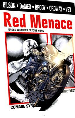 Red Menace by Adam Brody, Paul DeMeo, Jerry Ordway, Danny Bilson, Al Vey