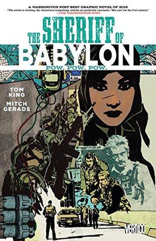 The Sheriff of Babylon, Volume 2: Pow. Pow. Pow. by Mitch Gerads, Tom King, John Paul Leon, Travis Lanham, Saida Temofonte