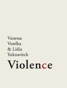 Violence:Guillotine #1 by Lidia Yuknavitch, Vanessa Veselka