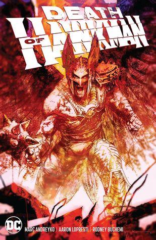 Death of Hawkman by Josh Reed, Blond, Livesay, Marc Andreyko, Aaron Lopresti