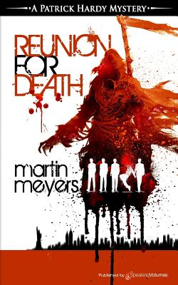 Reunion for Death by Martin Meyers