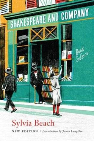 Shakespeare and Company by James Laughlin, Sylvia Beach
