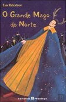 O Grande Mago do Norte by Eva Ibbotson
