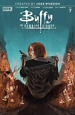 Buffy the Vampire Slayer #7 by Raúl Angulo, Marc Aspinall, Jordie Bellaire, David López