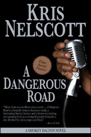 A Dangerous Road: A Smokey Dalton Novel by Kris Nelscott