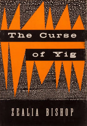 The Curse of Yig by Zealia Bishop, H.P. Lovecraft