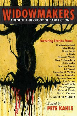 Widowmakers: A Benefit Anthology of Dark Fiction by James Newman Benefit Anthology
