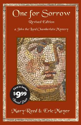 One for Sorrow: A John, the Lord Chamberlain Mystery by Eric Mayer, Mary Reed