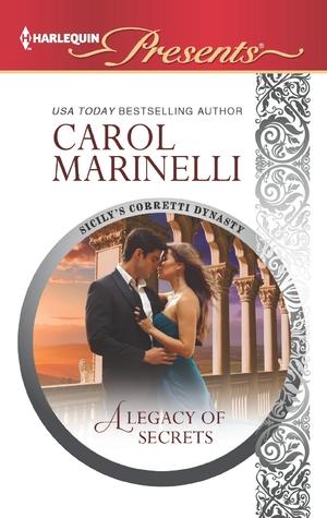A Legacy of Secrets by Carol Marinelli
