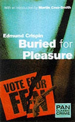 Buried for Pleasure by Edmund Crispin