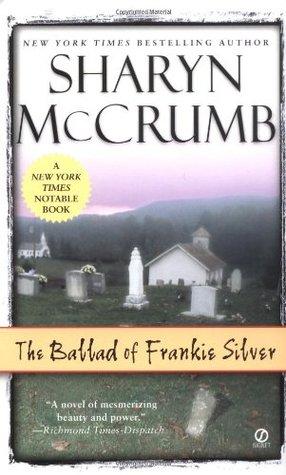 The Ballad of Frankie Silver by Sharyn McCrumb