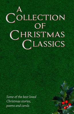 A Collection of Christmas Classics by Robert Browning