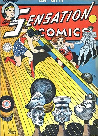 Sensation Comics (1942-1952) #13 by Howard Purcell, Jon Blummer, Sheldon Moldoff, William Marston, Evelyn Gaines, Ted Udall, Harold Sharp, Harry Peter, Chuck Winter, Irwin Hasen, Arthur Nugent