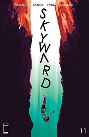 Skyward #11 by Joe Henderson, Antonio Fabela, Lee Garbett