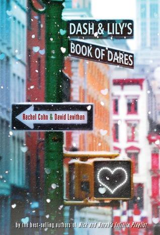 Dash & Lily's Book of Dares by Rachel Cohn, David Levithan
