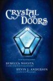Crystal Doors by Rebecca Moesta, Kevin J. Anderson