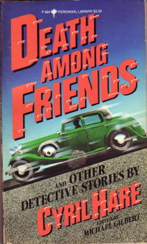 Death Among Friends and Other Detective Stories by Cyril Hare, Michael Gilbert