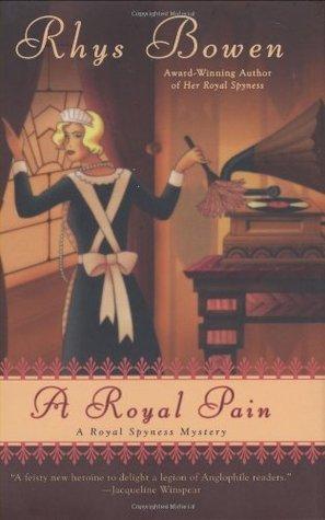 A Royal Pain by Rhys Bowen