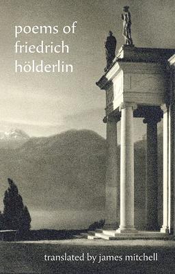 Poems of Friedrich Holderlin by Friedrich Holderlin