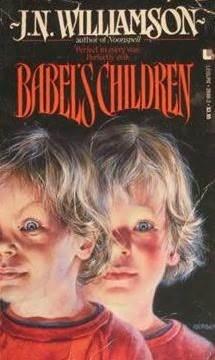 Babel's Children by J.N. Williamson