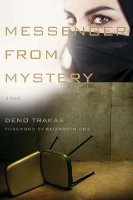 Messenger from Mystery by Elizabeth Cox, Deno Trakas