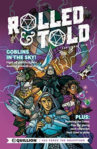 Rolled & Told #1 by Nicole Goux, Jemma Salume, Ben Sears, Eric Thomas, Meaghan Carter, Justin Peniston, Max Bare, Tristan J. Tarwater, Jade Lee