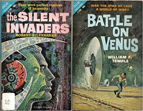 Battle on Venus / The Silent Invaders by William F. Temple, Robert Silverberg